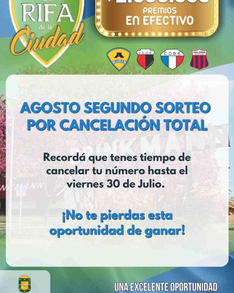 Rifa de la Ciudad: El viernes 30, vence el plazo para participar del sorteo especial de agosto